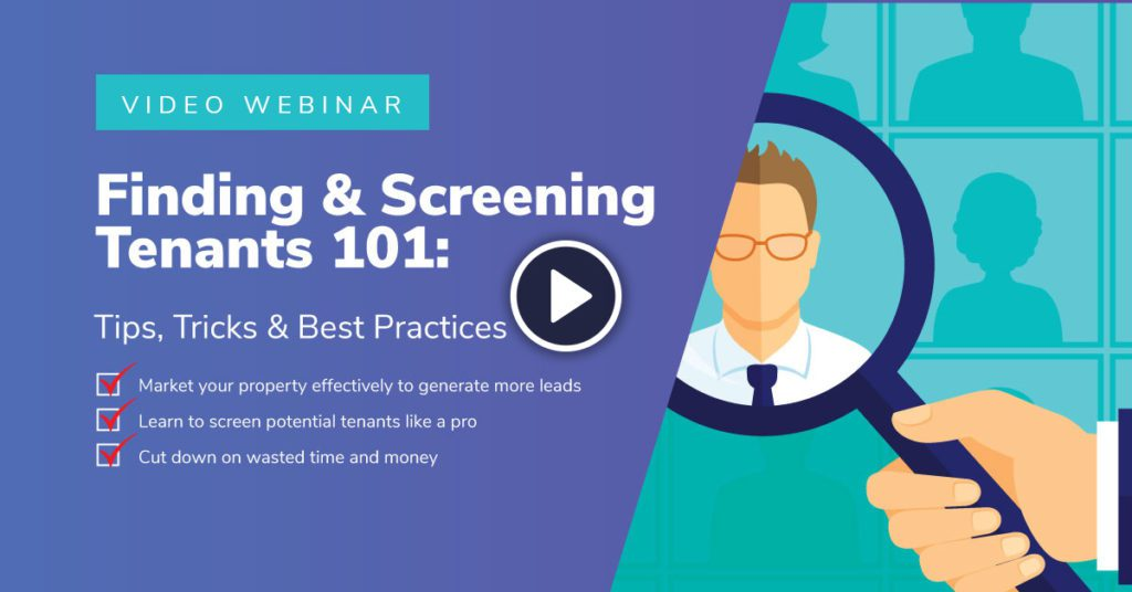 Finding and Screening Tenants 101 webinar